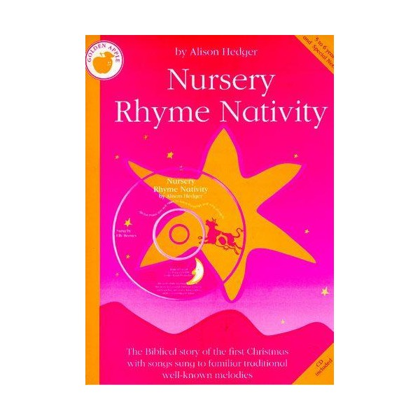 Alison Hedger: Nursery Rhyme Nativity (Teachers Book/CD) - Hedger, Alison (Composer)