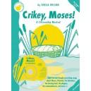 Sheila Wilson: Crikey, Moses! (Teachers Book/CD) - Wilson, Sheila (Composer)