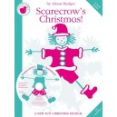 Alison Hedger: Scarecrows Christmas!  (Teachers Book/CD) - Hedger, Alison (Composer)