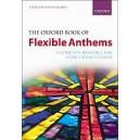 The Oxford Book of Flexible Anthems - Bullard, Alan