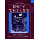 The Complete Shorter Organ Music - Whitlock, Percy
