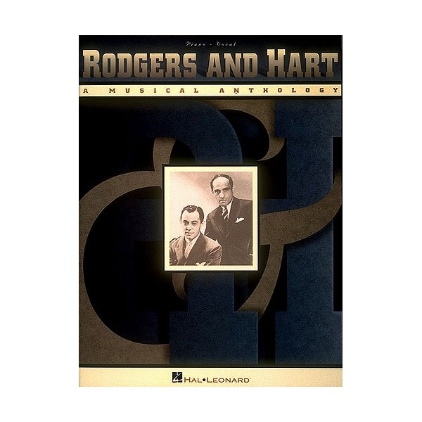 Rodgers And Hart: A Musical Anthology