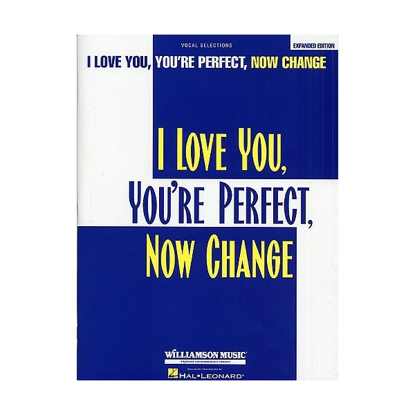Jimmy Roberts: I Love You, Youre Perfect, Now Change - Vocal Selections
