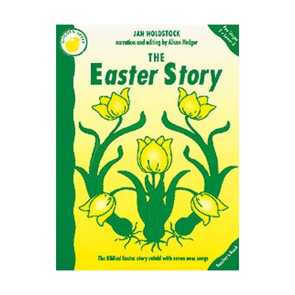 Jan Holdstock: The Easter Story (Teachers Book) - Holdstock, Jan (Composer)
