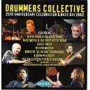 Drummers Collective: 25th Anniversary Celebration & Bass Day 2002: CD