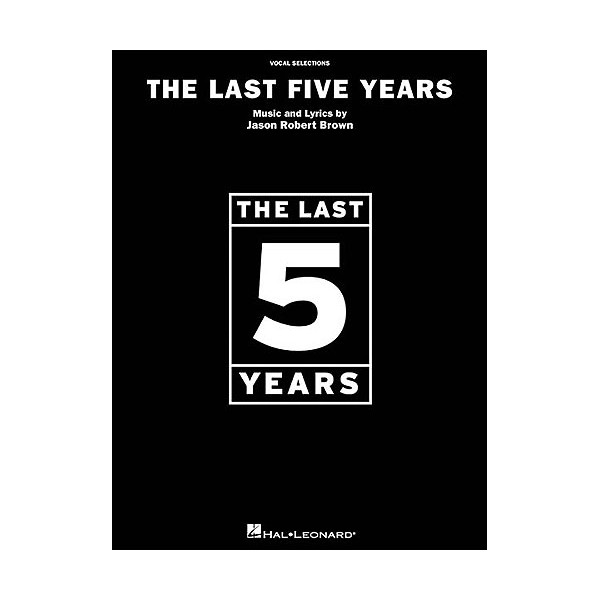Jason Robert Brown: The Last Five Years - Vocal Selections