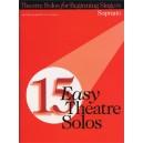 15 Easy Theatre Solos: Soprano