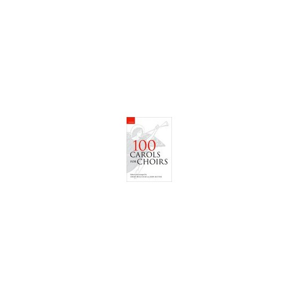 100 Carols for Choirs - Willcocks, David  Rutter, John