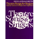 Theatre Songs For Singers: Mezzo-Soprano