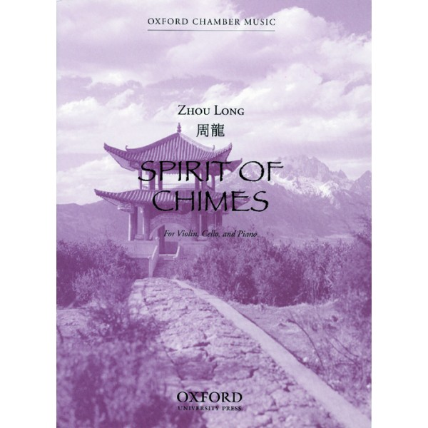 Spirit of Chimes - Zhou Long,