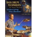 Bass Drum Techniques - Unburying The Beater
