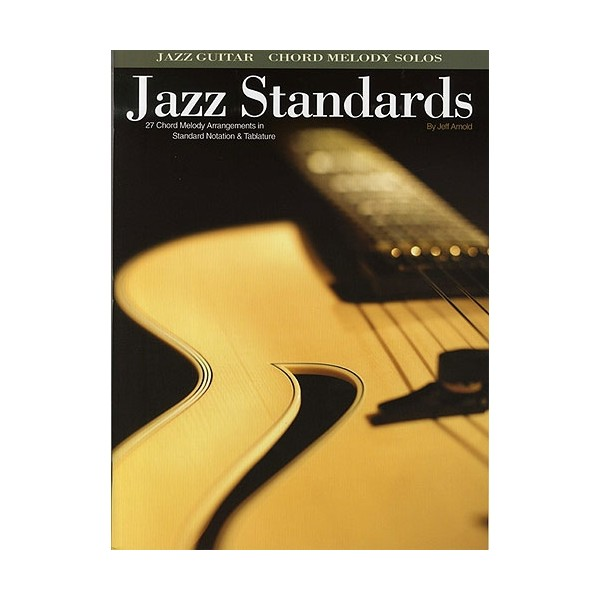 Jeff Arnold: Jazz Standards (Guitar)