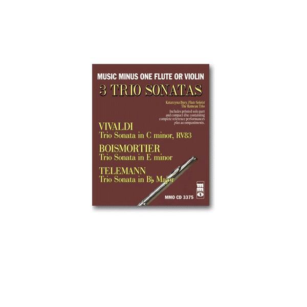 3 Trio Sonatas: VIVALDI C minor, RV83: BOISMORTIER E minor: TELEMANN B-flat