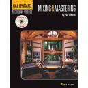 The Hal Leonard Recording Method: Book Six - Mixing & Mastering (Book & DVD)