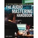 Bobby Owinski: The Audio Mastering Handbook (Second Edition)