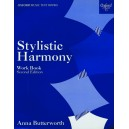 Stylistic Harmony Work Book - Butterworth, Anna