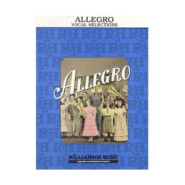 Rodgers and Hammerstein: Allegro Vocal Selections