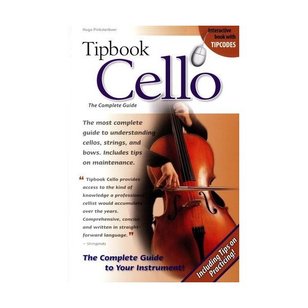 Tipbook: Cello - The Complete Guide