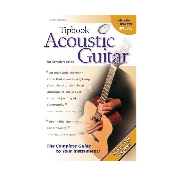Tipbook: Acoustic Guitar - The Complete Guide