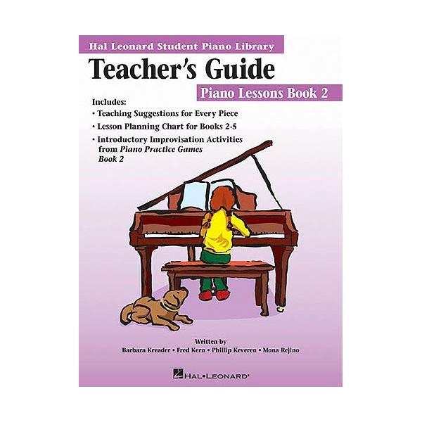 Hal Leonard Student Piano Library: Piano Lessons Book 2 (Teachers Guide)