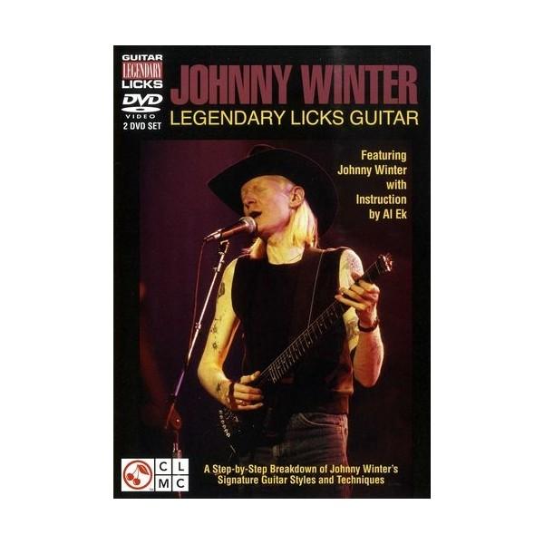 Legendary Guitar Licks: Johnny Winter