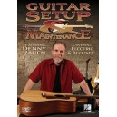 Denny Rauen: Guitar Setup And Maintenance - Electric And Acoustic