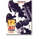 Twelve Classic Jazz Standards: B-flat/E-flat/Bass Clef Parts (Digitally Remastered 2 CD Set)