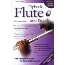 Tipbook: Flute And Piccolo - The Complete Guide