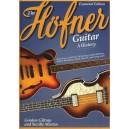 Gordon Giltrap/Neville Marten: The Höfner Guitar - A History