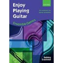 Enjoy Playing Guitar: Ensemble Games - 34 workouts for guitar ensemble  - Cracknell, Debbie