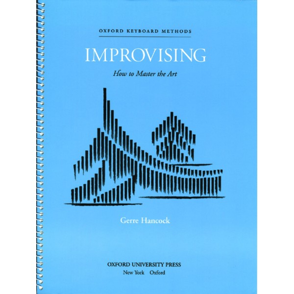 Improvising: How to Master the Art - Hancock, Gerre