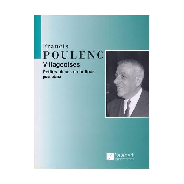 Poulenc, Francis  -  Villageoises - Petite Pieces Enfantines (Piano)