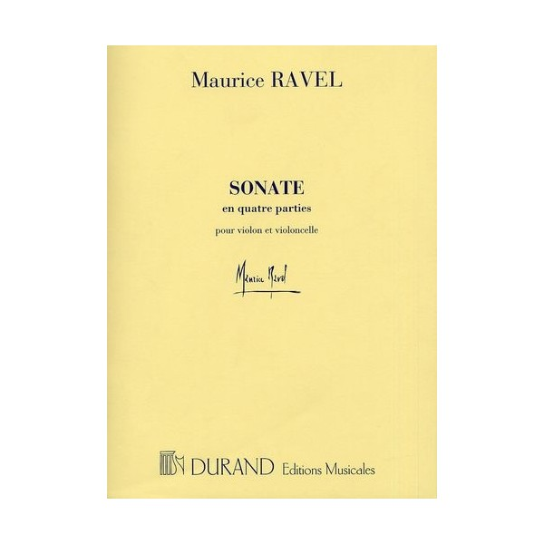 Ravel, Maurice  -  Sonate En Quatre Parties (Violin and Cello)