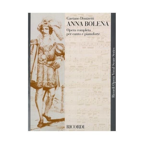 Donizetti, Gaetano  -  Anna Bolena - Opera Vocal Score