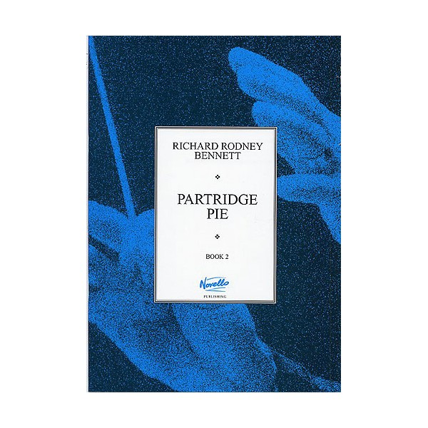 Richard Rodney Bennett: Partridge Pie Book 2 For Piano - Bennett, Richard Rodney (Artist)