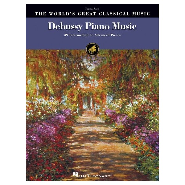 The Worlds Greatest Classical Music: Debussy Piano Music