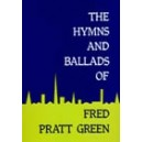 Green, Fred Pratt - Hymns and Ballads