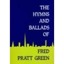 Green, Fred Pratt - Hymns and Ballads