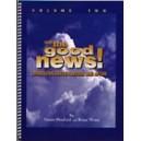 Heafield/Wren - Tell the Good News! Vol 2