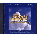 Heafield/Wren - Tell the Good News! Volume 2 CD