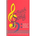 Murray, Shirley - Faith Makes the Song. Hymns