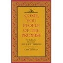 Patterson, Joy - Come you people of the promise. Hymns
