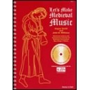 Smith, Angus/ Williams, J D - Lets Make Medieval Music: Teachers Book/CD