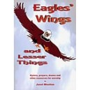 Wootton, Janet - Eagles Wings and Lesser Things