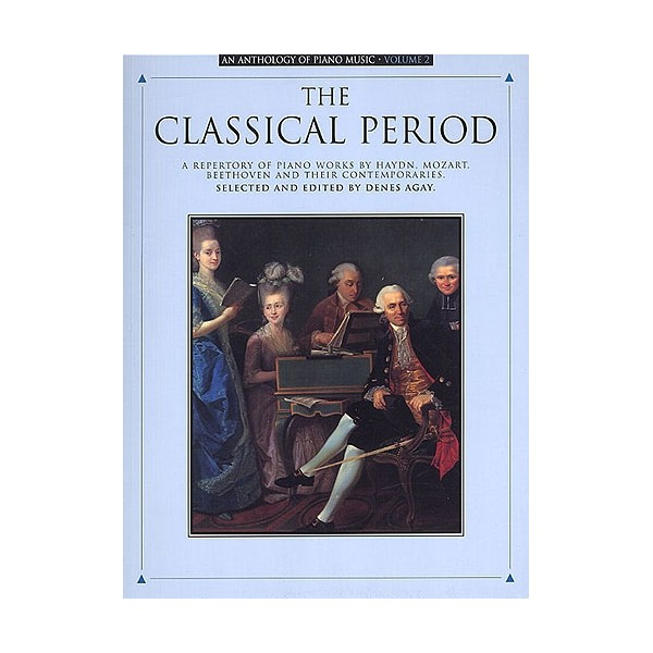 Anthology Of Piano Music Volume 2: The Classical Period
