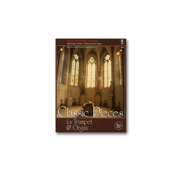 Classic Pieces for Trumpet & Organ (2 CD Set)