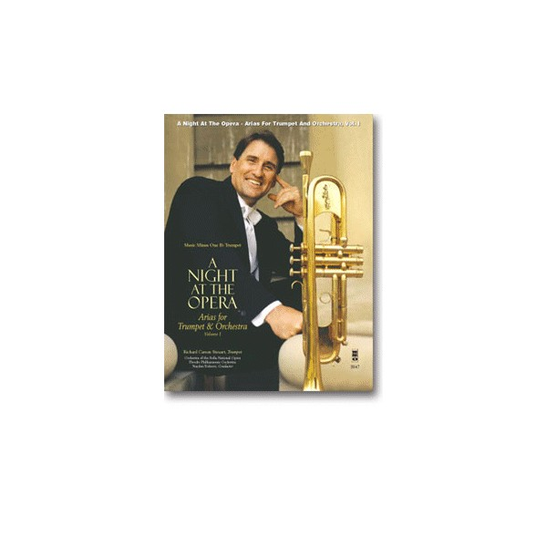 A Night at the Opera: Opera Arias for Trumpet and Orchestra, vol. I