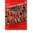 For Vibists Only!: The Shelly Elias Vibraphone Method, vol. I