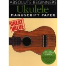 Absolute Beginners Ukulele - Manuscript Paper
