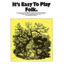 Its Easy To Play Folk